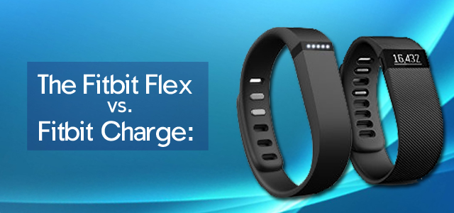 Activity trackers review the fitbit flex vs fitbit charge is the fitbit charge 2014 is the latest addition to the companies line of wildly successful fitness trackers and is already a favorite among consumers sciox Image collections